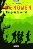 Phaenomen – Plus près du secret