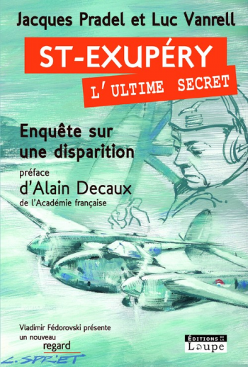 Saint-Exupéry, l'ultime secret